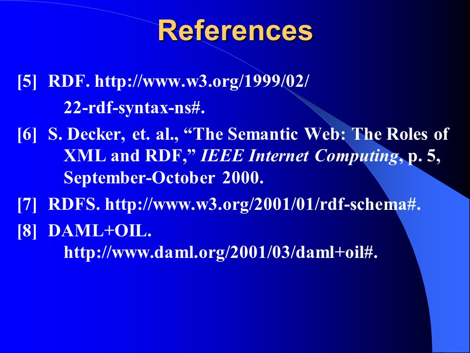 References [5]RDF rdf-syntax-ns#.