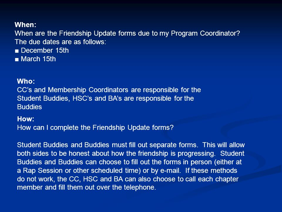 When: When are the Friendship Update forms due to my Program Coordinator.