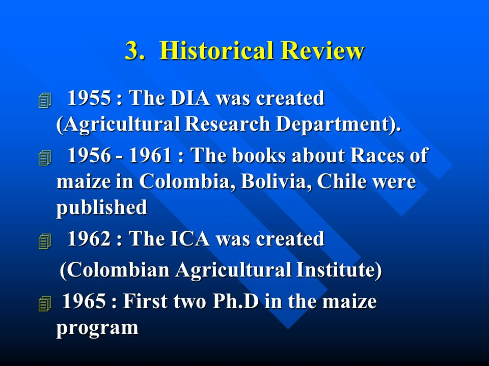 3. Historical Review 4 1955 : The DIA was created (Agricultural Research Department).