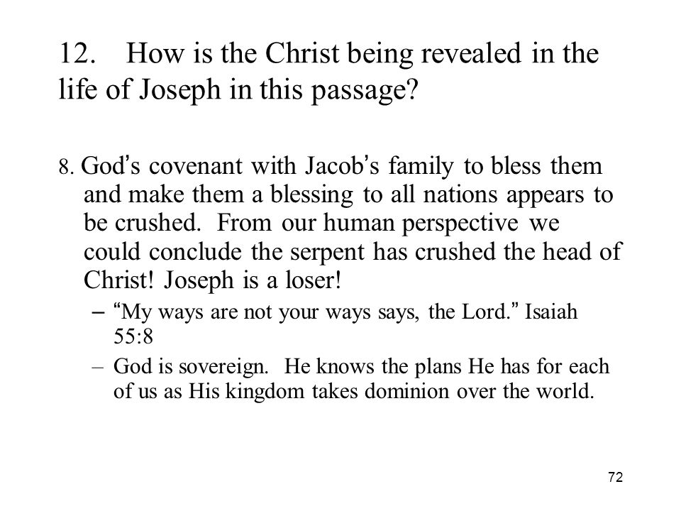 72 12.How is the Christ being revealed in the life of Joseph in this passage.
