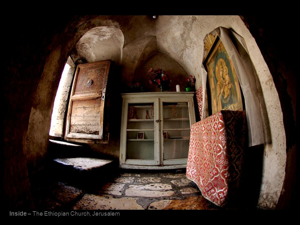 Inside – The Ethiopian Church, Jerusalem
