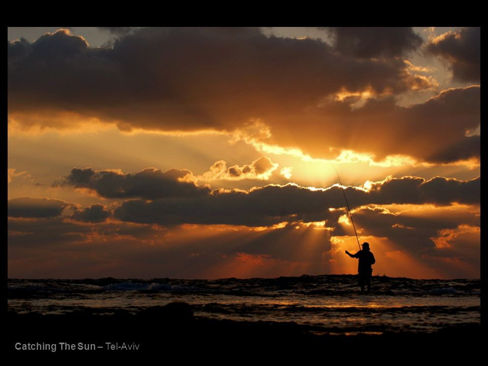 Catching The Sun – Tel-Aviv
