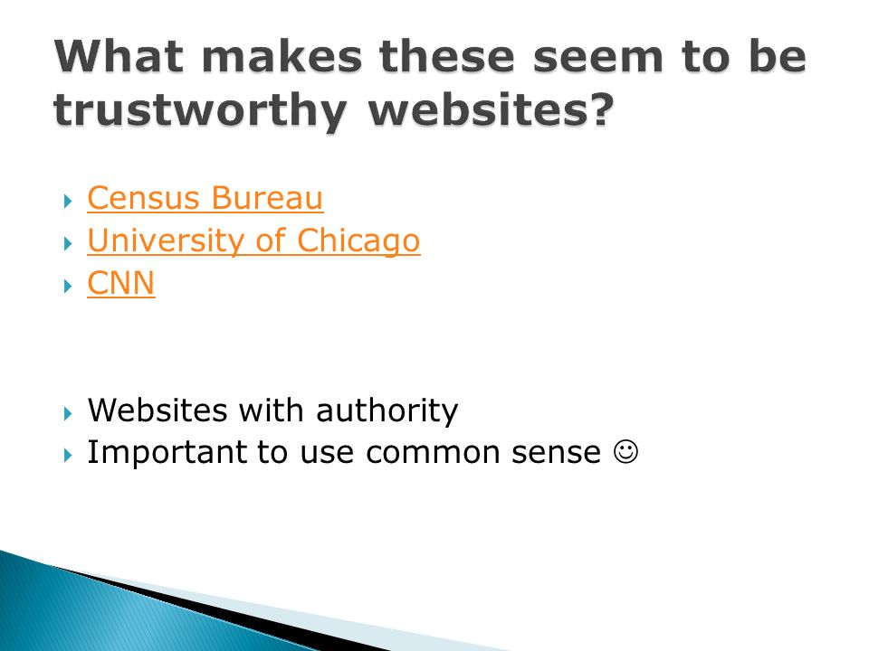 Census Bureau University of Chicago CNN Websites with authority Important to use common sense