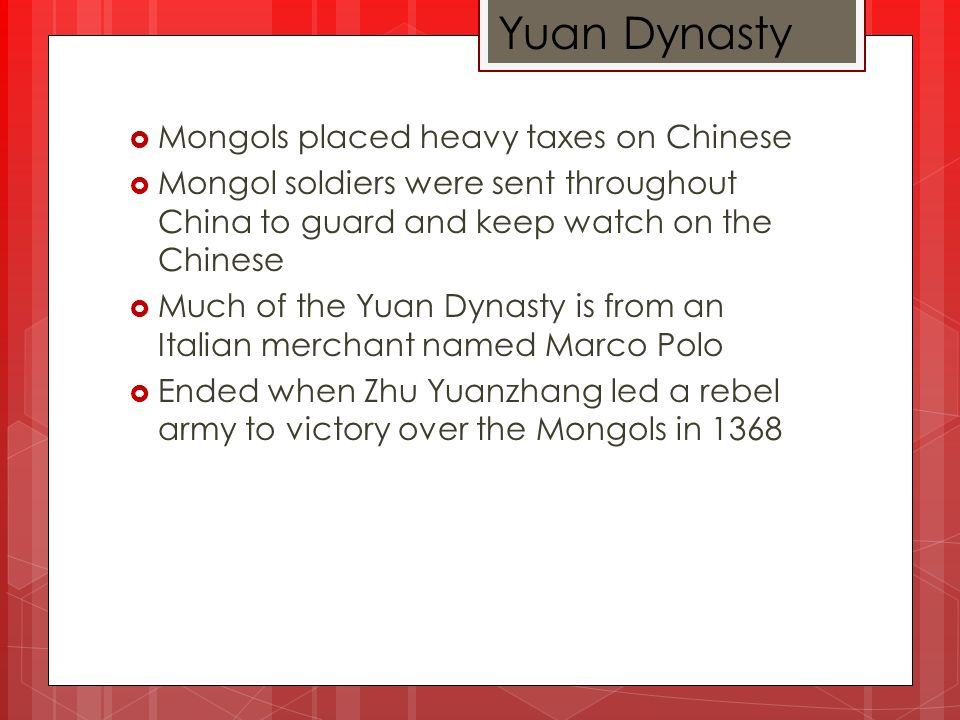 Kublai Khan Son of Ghengis Khan Became ruler of Mongols in 1260 Finished conquest of China in 1279 He and Mongols belonged to a different ethnic group then the Chinese (Different gods, language, clothing, etc.) Started Yuan Dynasty