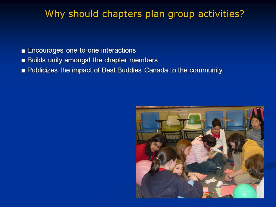 Why should chapters plan group activities.
