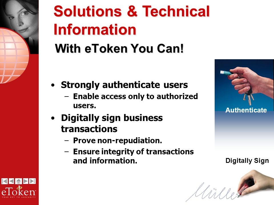 15 Strongly authenticate users –Enable access only to authorized users.