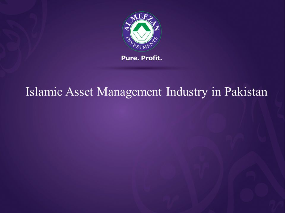 Islamic Asset Management Industry in Pakistan