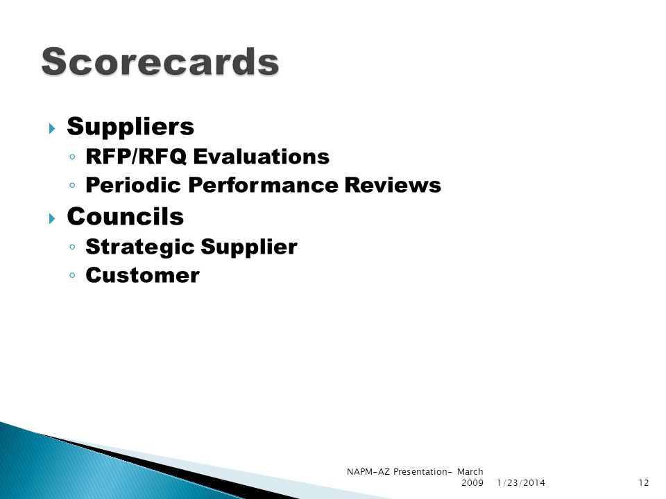 Scorecards Councils Strategic Planning Staffing Savings 1/23/ NAPM-AZ Presentation- March 2009