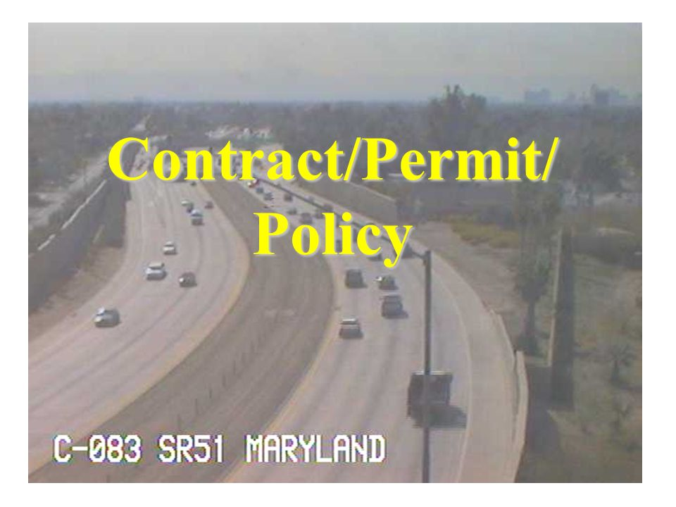Changes in Project Direction Lead Agency Summit Meeting Contract/Permit/Policy More Direct Involvement –Permit, Utilities and Railroad, Right of Way, etc.