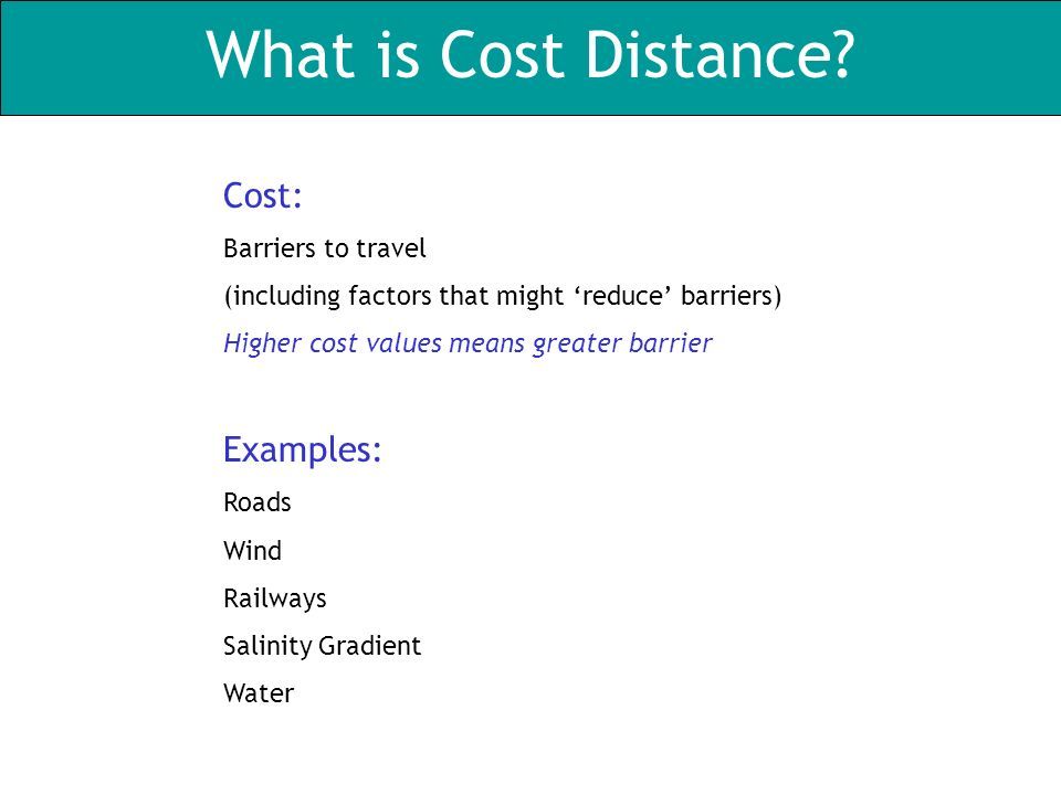What is Cost Distance.
