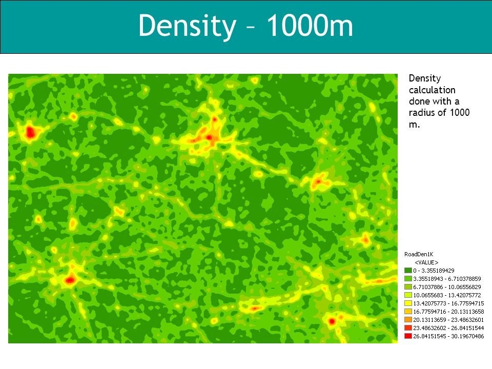 Density – 1000m Density calculation done with a radius of 1000 m.