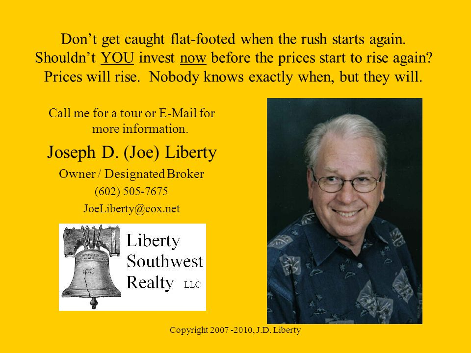 Copyright , J.D. Liberty Dont get caught flat-footed when the rush starts again.