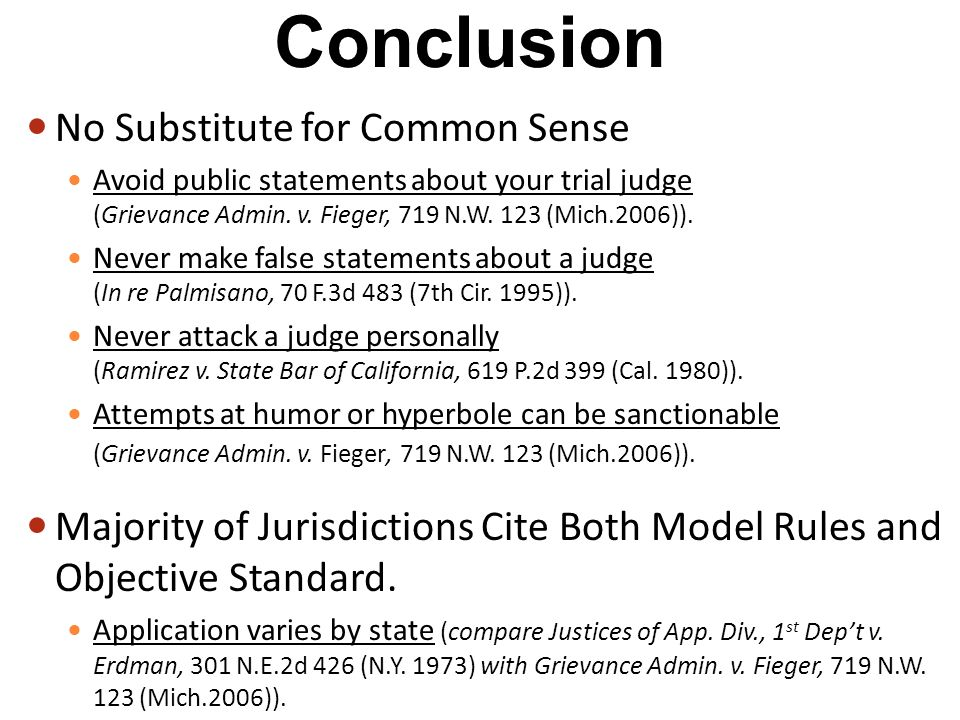 No Substitute for Common Sense Avoid public statements about your trial judge (Grievance Admin.