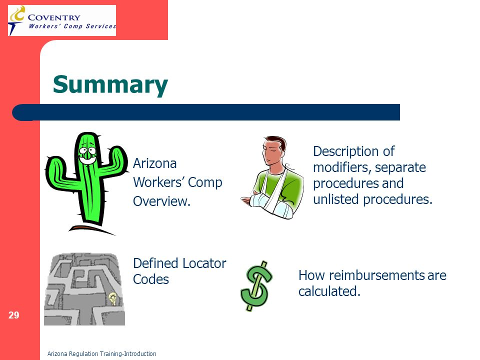 29 Arizona Regulation Training-Introduction Summary How reimbursements are calculated.