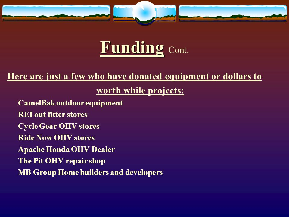 Funding Funding Cont.