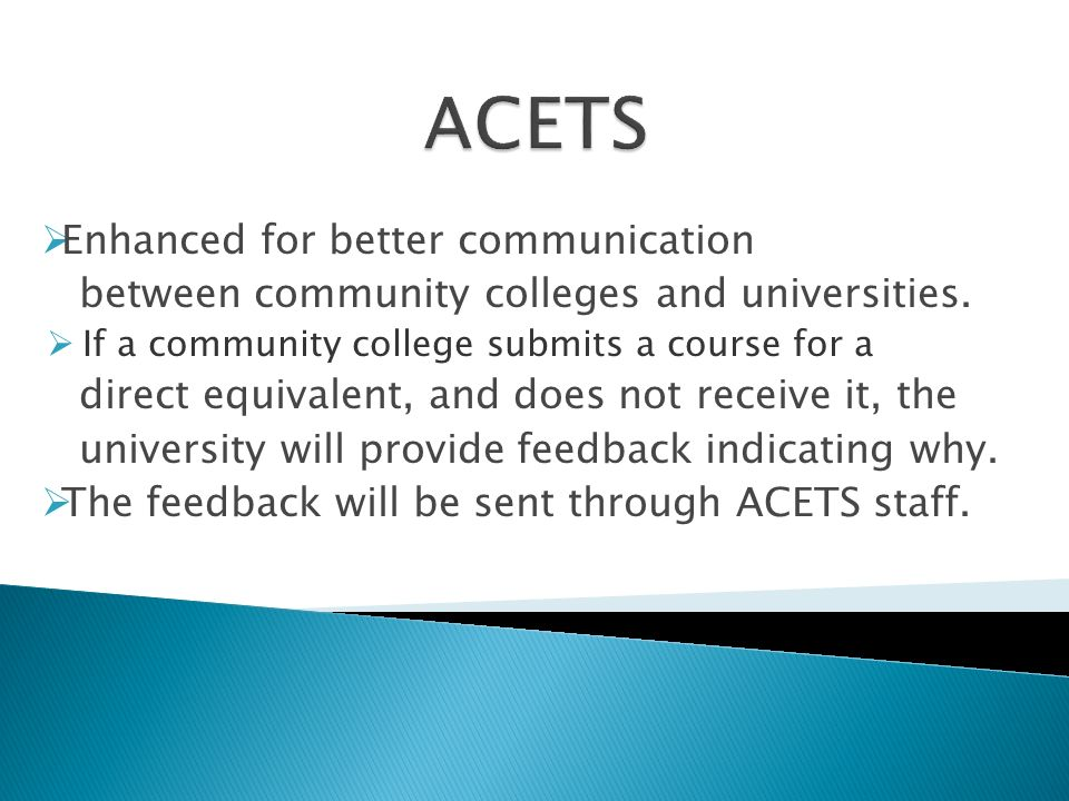Enhanced for better communication between community colleges and universities.