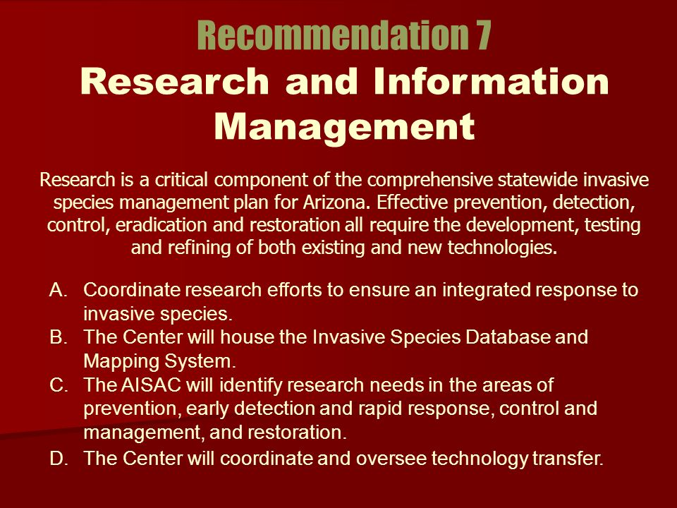 Research is a critical component of the comprehensive statewide invasive species management plan for Arizona.