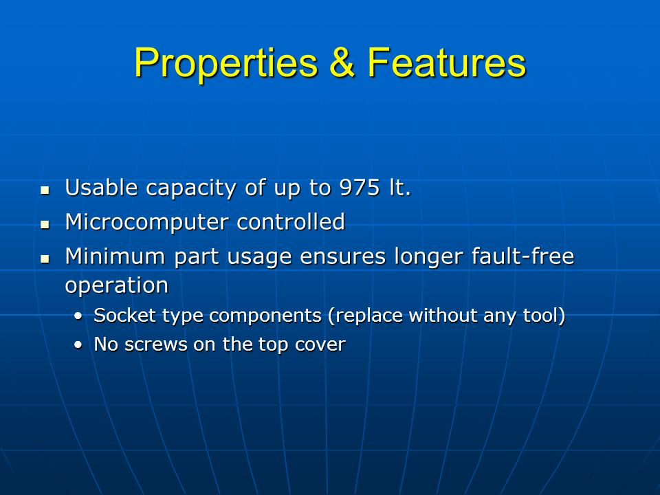 Properties & Features Usable capacity of up to 975 lt.