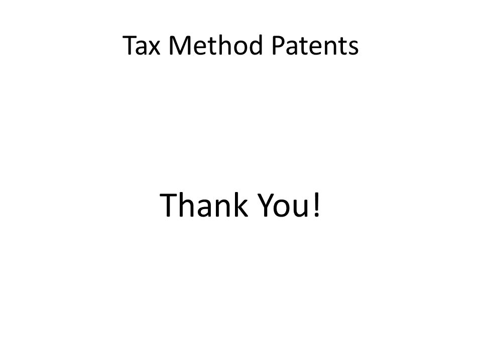 Tax Method Patents Thank You!