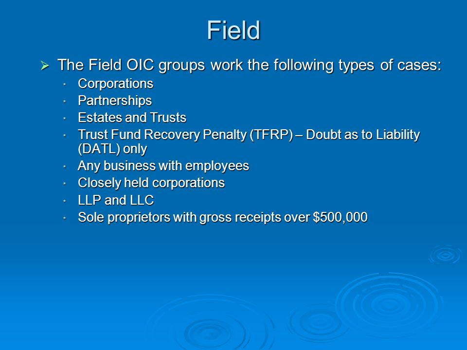 OIC Processing OIC Processing Offer must be filed with COIC site: Memphis or Holtsville.