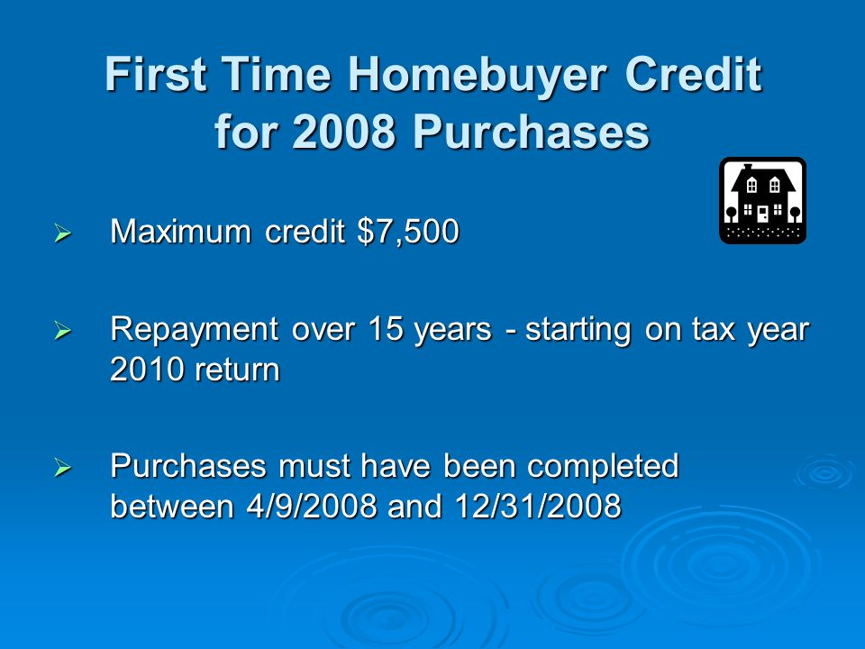 Worker, Homeownership, and Business Assistance Act of 2009 (WHBAA) First time homebuyers have qualified for refundable tax credits as part of the economic stimulus package First time homebuyers have qualified for refundable tax credits as part of the economic stimulus package With that program set to expire at the end of November, Congress voted to extend and expand the program With that program set to expire at the end of November, Congress voted to extend and expand the program President Obama signed WHBAA into law, November 6, 2009 President Obama signed WHBAA into law, November 6, 2009