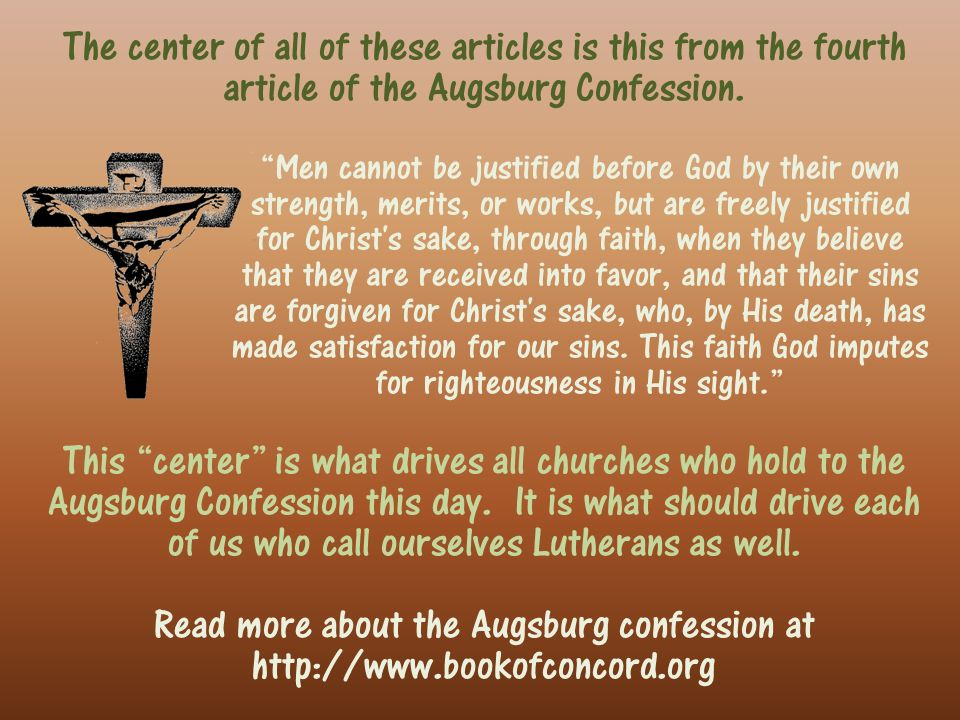 The center of all of these articles is this from the fourth article of the Augsburg Confession.