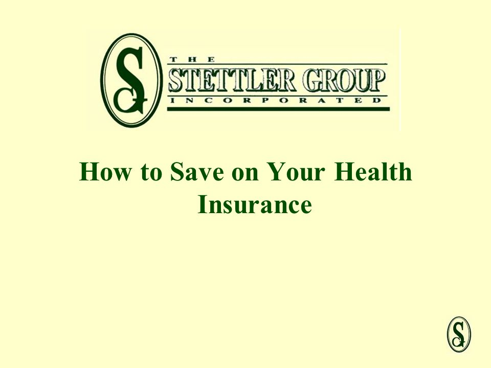 How to Save on Your Health Insurance