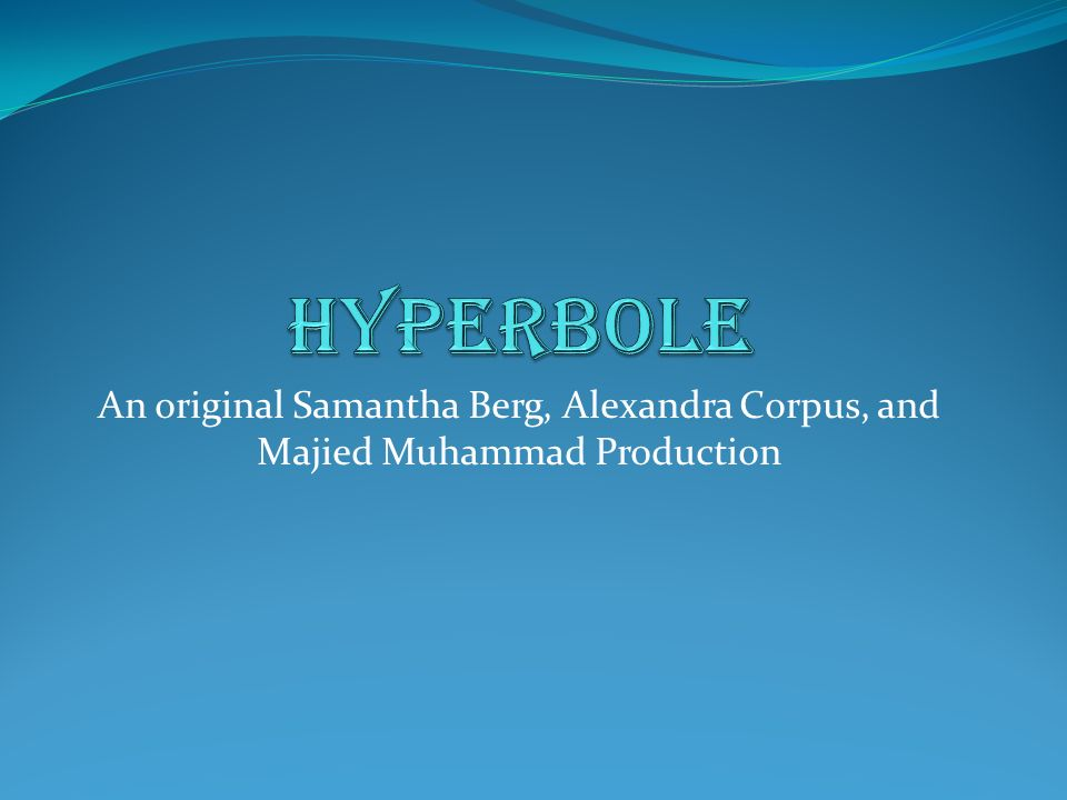 An original Samantha Berg, Alexandra Corpus, and Majied Muhammad Production