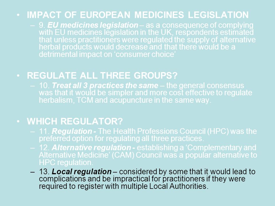 IMPACT OF EUROPEAN MEDICINES LEGISLATION –9.