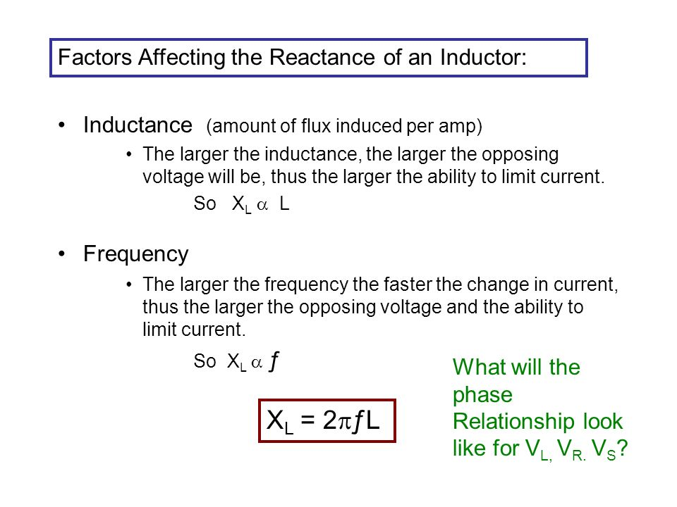 Inductance (amount of flux induced per amp) The larger the inductance, the larger the opposing voltage will be, thus the larger the ability to limit current.