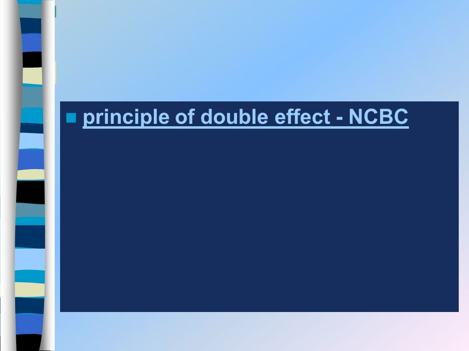 principle of double effect - NCBC