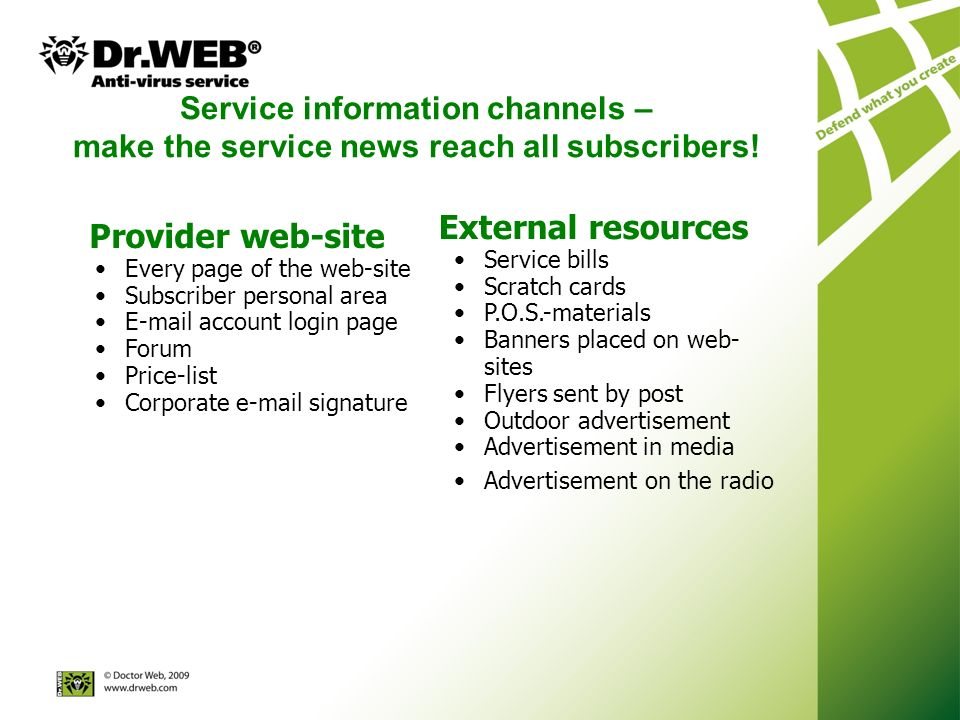 Service information channels – make the service news reach all subscribers.