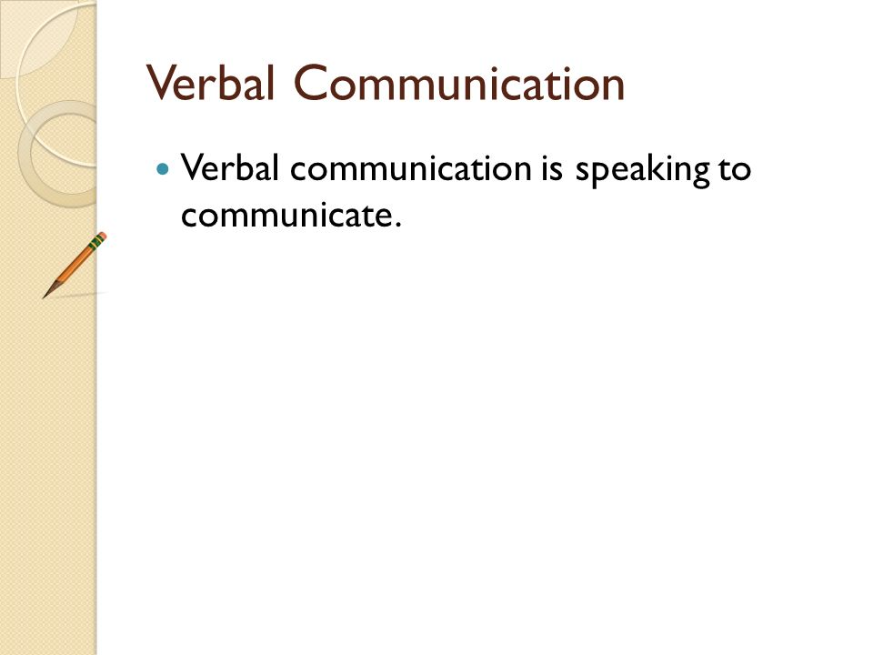Communication Communication is the process of sending messages to, and receiving messages from others.