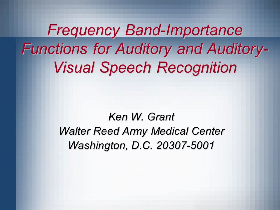 Frequency Band-Importance Functions for Auditory and Auditory- Visual Speech Recognition Ken W.