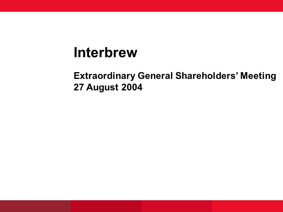 Interbrew Extraordinary General Shareholders Meeting 27 August 2004