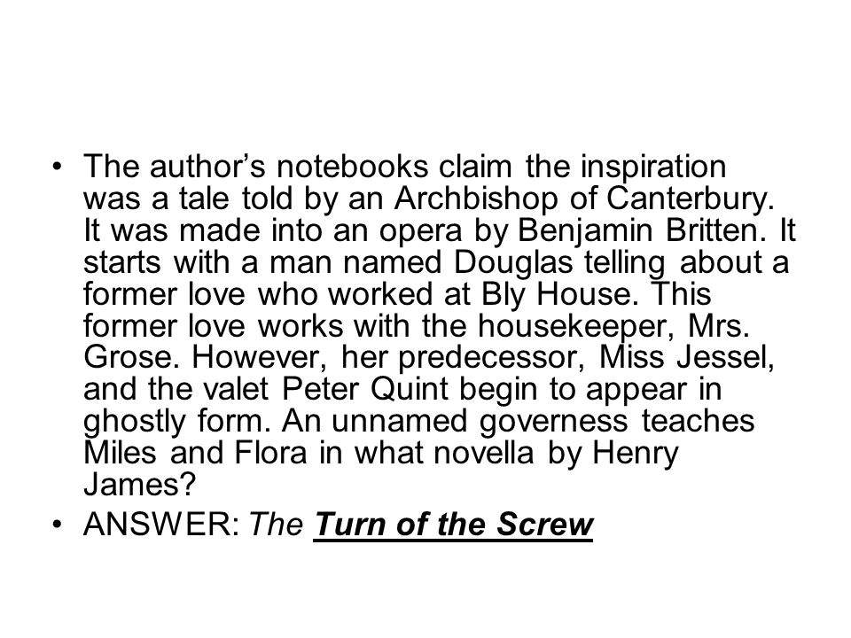 The authors notebooks claim the inspiration was a tale told by an Archbishop of Canterbury.