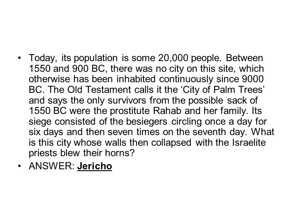 Today, its population is some 20,000 people.
