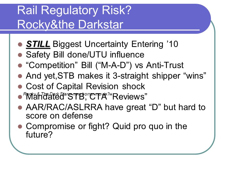 Rail Regulatory Risk.
