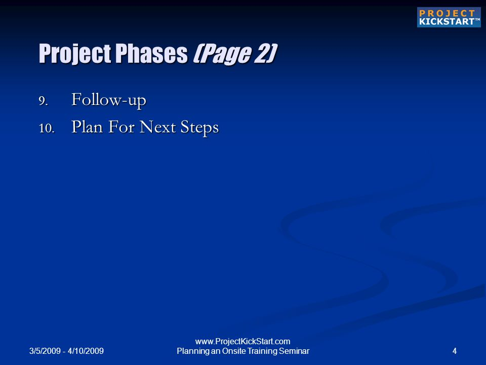 3/5/ /10/ Planning an Onsite Training Seminar Project Phases (Page 2) 9.