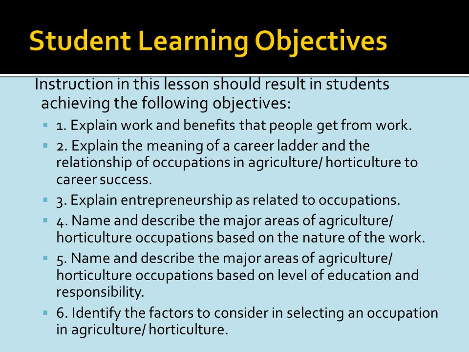 Instruction in this lesson should result in students achieving the following objectives: 1.