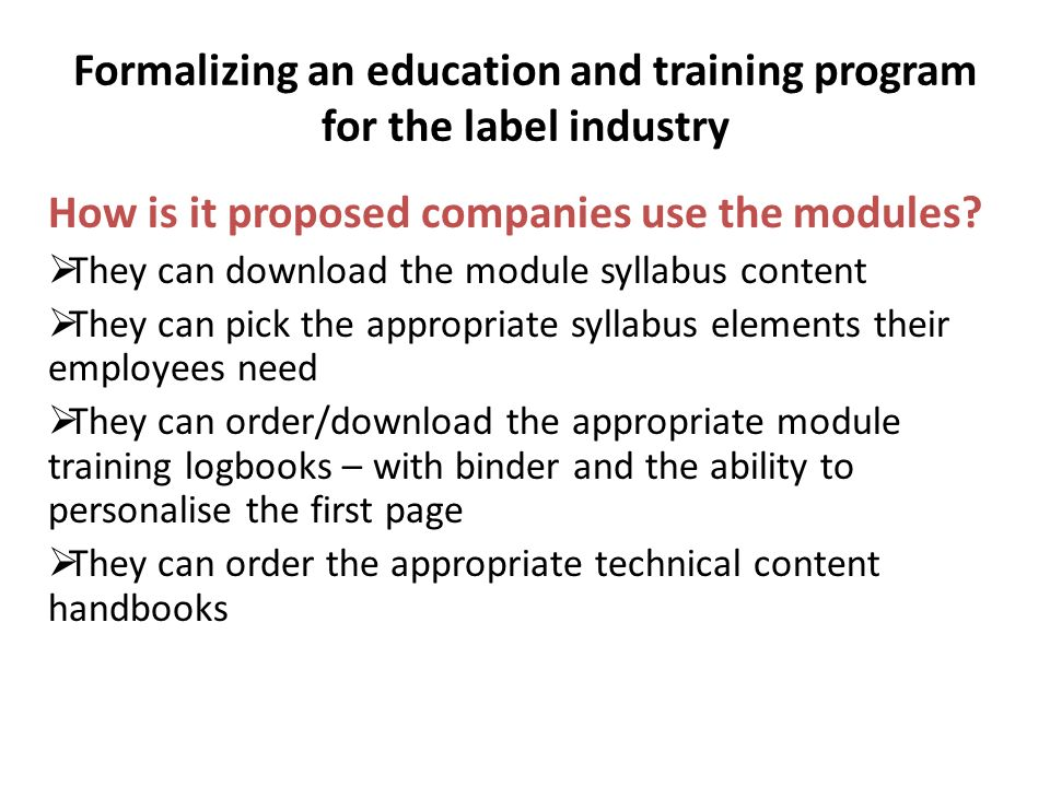 How is it proposed companies use the modules.