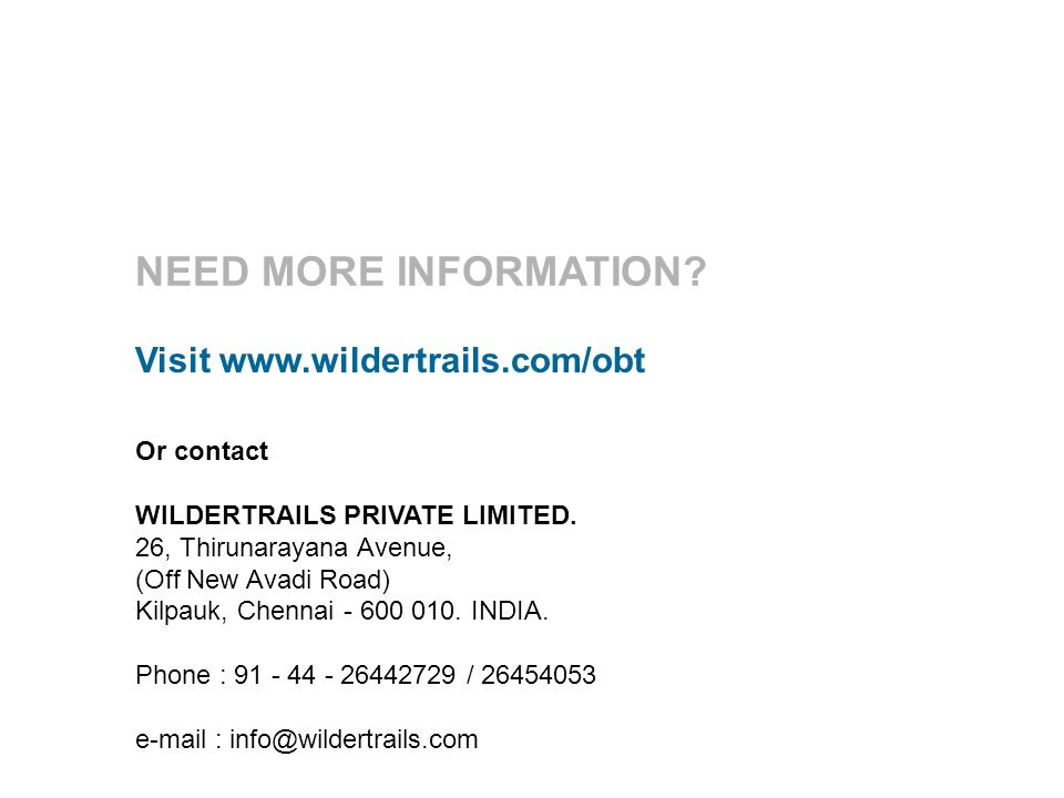 Or contact WILDERTRAILS PRIVATE LIMITED.