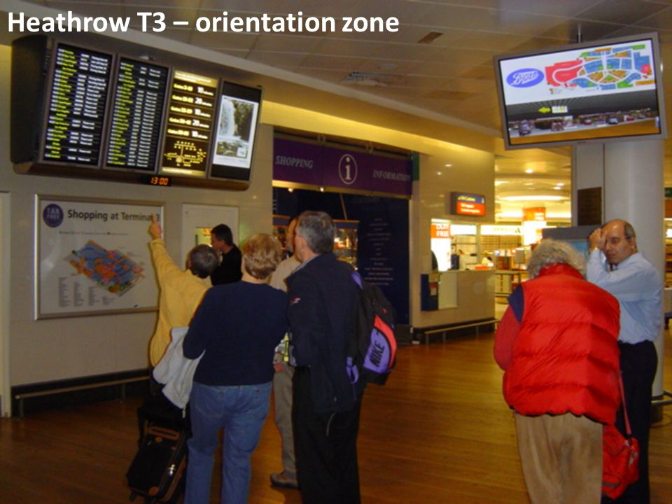 Heathrow T3 – orientation zone