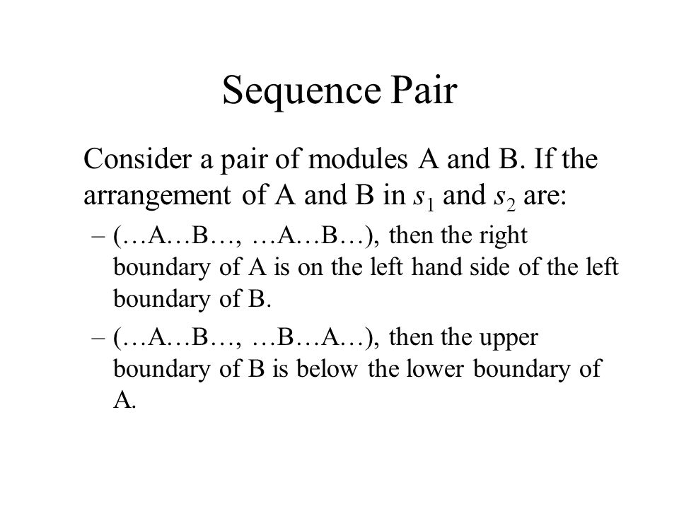 Sequence Pair Consider a pair of modules A and B.