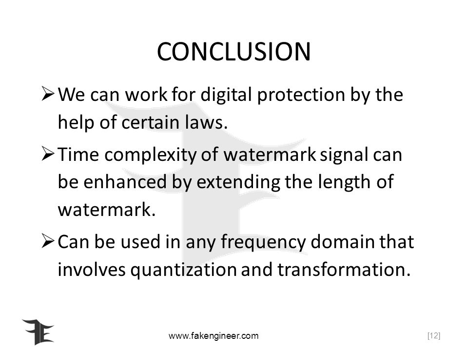 CONCLUSION We can work for digital protection by the help of certain laws.