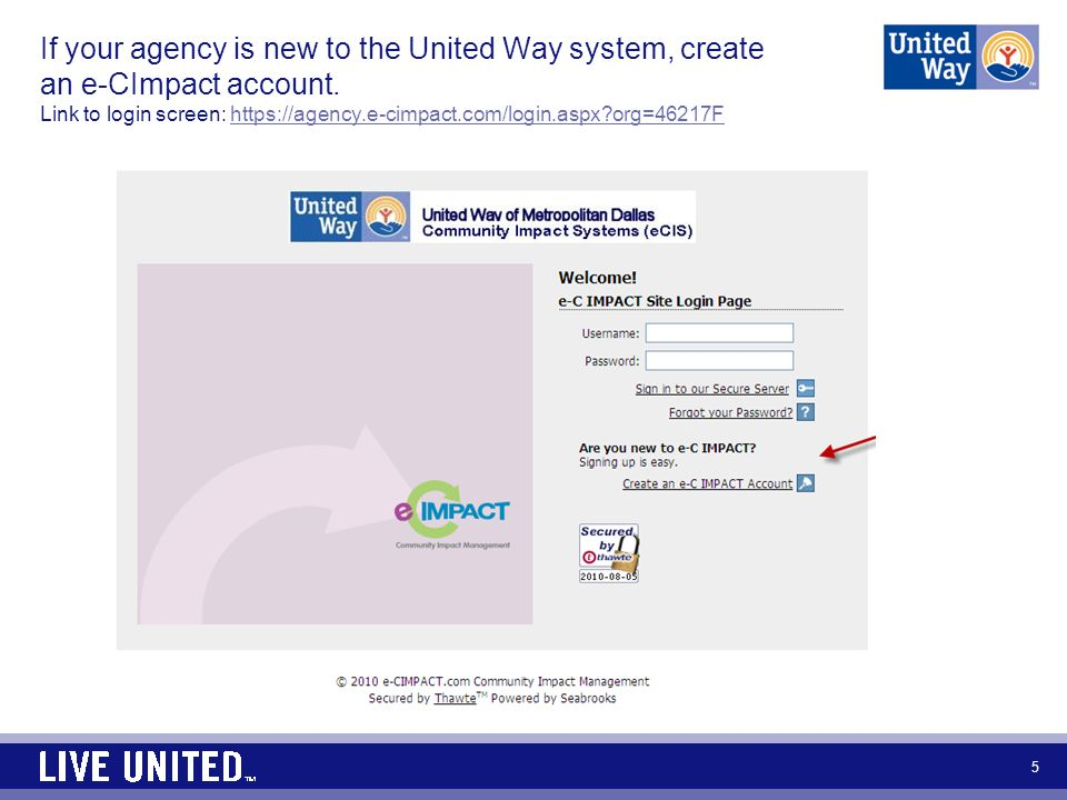 5 If your agency is new to the United Way system, create an e-CImpact account.