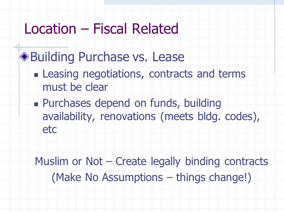 Location – Fiscal Related Building Purchase vs.