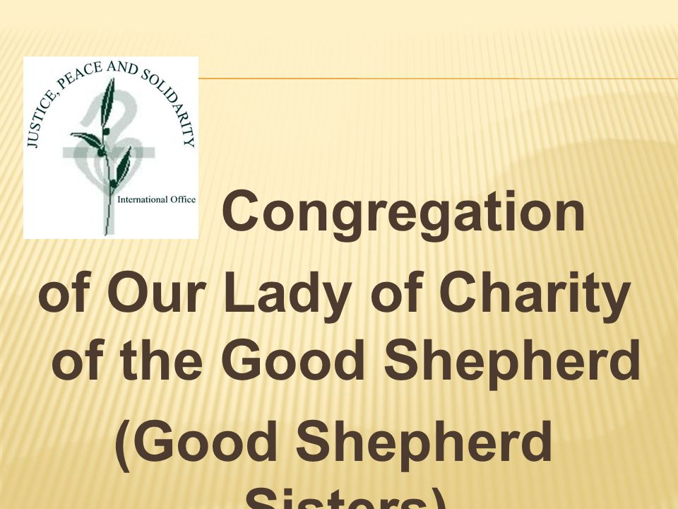 Congregation of Our Lady of Charity of the Good Shepherd (Good Shepherd Sisters)