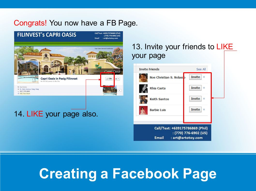 Creating a Facebook Page Congrats. You now have a FB Page.