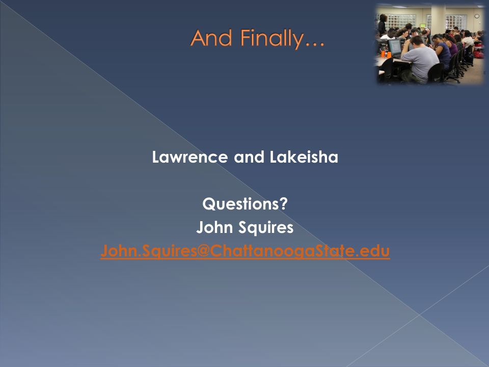 Lawrence and Lakeisha Questions John Squires